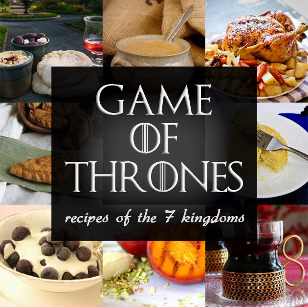 Game of Thrones: Recipes of the 7 Kingdoms