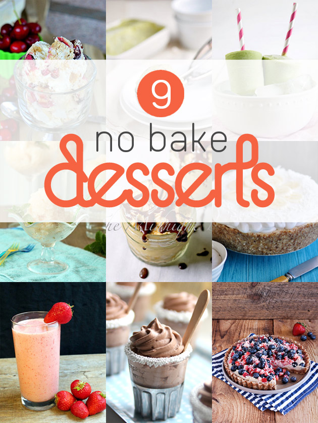 9 No Bake Desserts for Summer