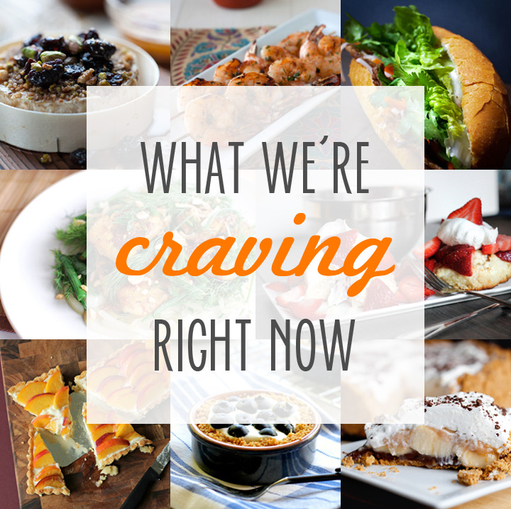 What We're Craving This Week on NoshOnIt